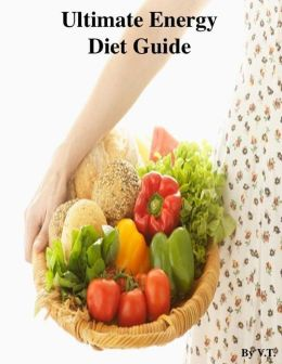 Ultimate Energy Diet Guide