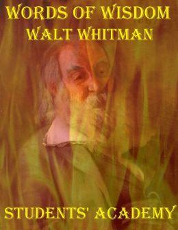 Words of Wisdom: Walt Whitman