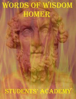 Words of Wisdom: Homer