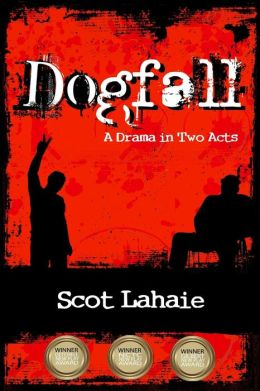 Dogfall: A Drama in Two Acts