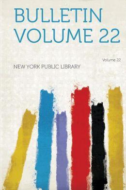 Bulletin Volume 22
