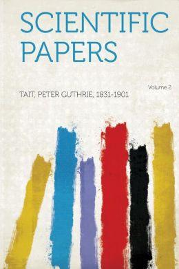 Scientific Papers Volume 2