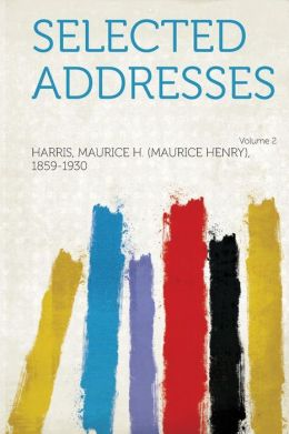 Selected Addresses Volume 2