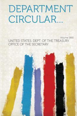 Department Circular... Year 1892