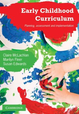 Early Childhood Curriculum: Planning, Assessment, and Implementation