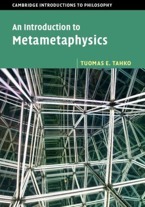 An Introduction to Metametaphysics