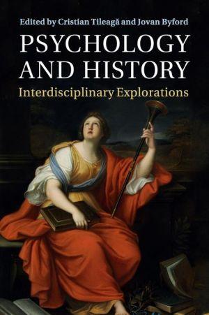 Psychology and History: Interdisciplinary Explorations