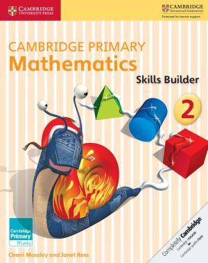Cambridge Primary Mathematics Skills Builders 2