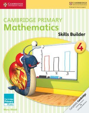 Cambridge Primary Mathematics Skills Builders 4