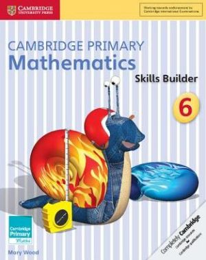 Cambridge Primary Mathematics Skills Builders 6
