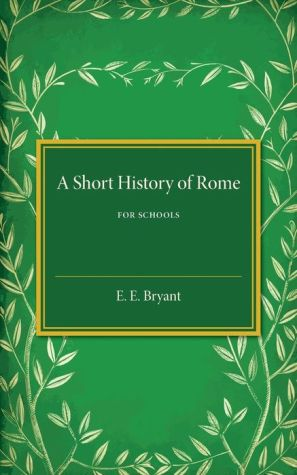 A Short History of Rome: For Schools