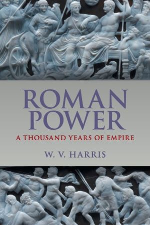 Book Roman Power: A Thousand Years of Empire