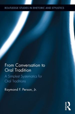 From Conversation to Oral Tradition: A Simplest Systematics for Oral Traditions
