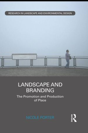 Landscape and Branding: The promotion and production of place