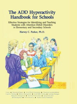 The ADD Hyperactivity Handbook For Schools