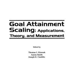 Goal Attainment Scaling: Applications, Theory, and Measurement