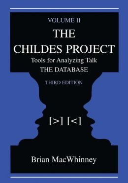 The Childes Project: Tools for Analyzing Talk, Volume II: the Database