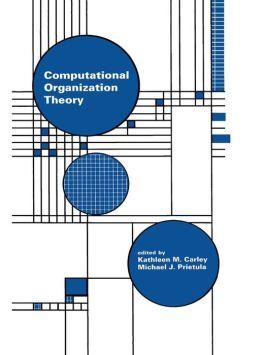 Computational Organization Theory