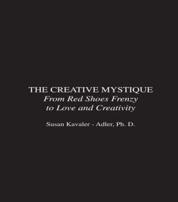 The Creative Mystique: From Red Shoes Frenzy to Love and Creativity
