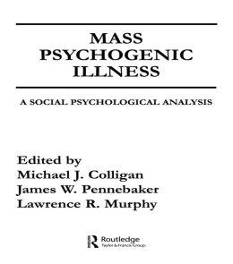 Mass Psychogenic Illness: A Social Psychological Analysis