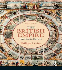 The British Empire: Sunrise to Sunset