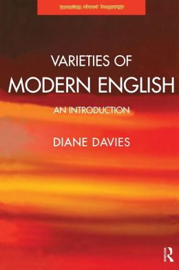Varieties of Modern English: An Introduction
