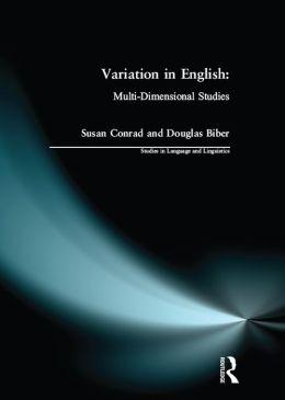 Variation in English: Multi-Dimensional Studies