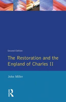 The Restoration and the England of Charles II