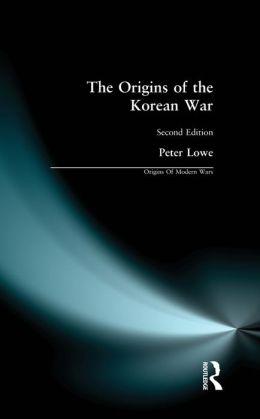 The Origins of the Korean War: Second Edition
