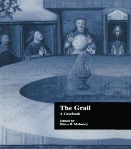 The Grail: A Casebook