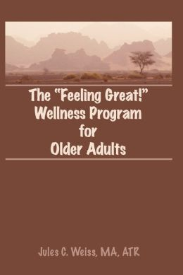 The Feeling Great! Wellness Program for Older Adults