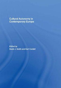 Cultural Autonomy in Contemporary Europe