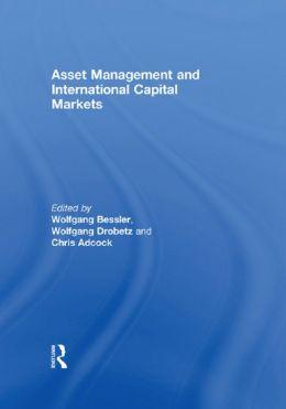 Asset Management and International Capital Markets