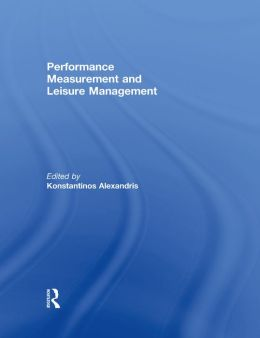 PERFORMANCE MEASUREMENT AND LEISURE