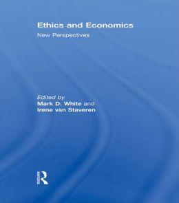ETHICS AND ECONOMICS - WHITE AND VA: New perspectives