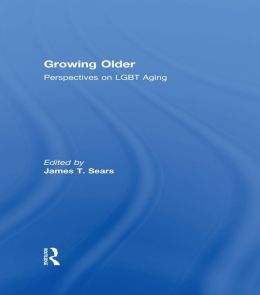Growing Older: Perspectives on LGBT Aging