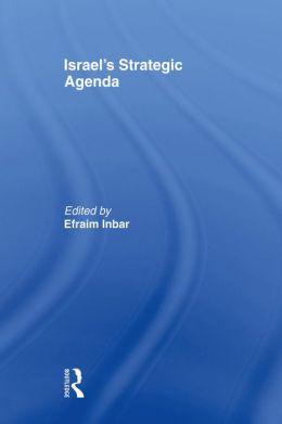 Israel's Strategic Agenda