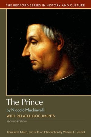 The Prince: with Related Documents