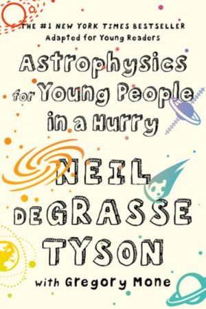 Book Astrophysics for Young People in a Hurry