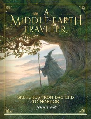 Book A Middle-earth Traveler: Sketches from Bag End to Mordor