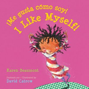 Book Me gusta como soy! / I Like Myself! (bilingual board book Spanish edition)