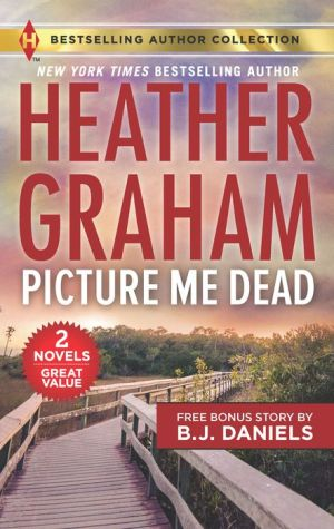 Picture Me Dead (With bonus story Hotshot P.I.)