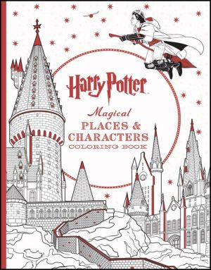 Scholastic Harry Potter Magical Places Characters Coloring Book