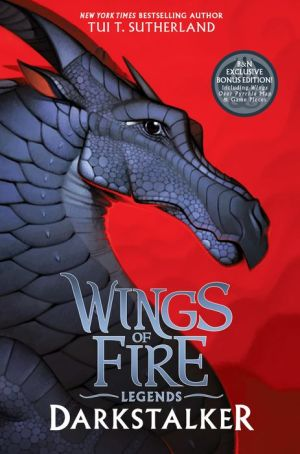 Darkstalker (B&N Exclusive Edition) (Wings of Fire: Legends)