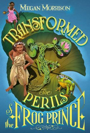 Book Transformed: The Perils of the Frog Prince (Tyme #3)