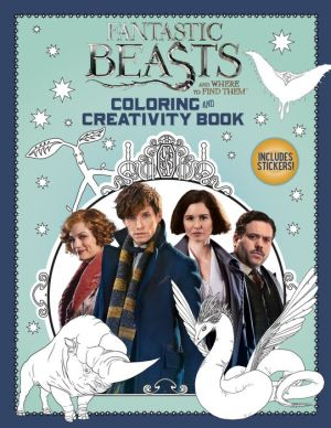 Coloring and Creativity Book (Fantastic Beasts and Where to Find Them)