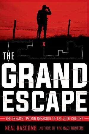 The Grand Escape: The Greatest Prison Breakout of the 20th Century