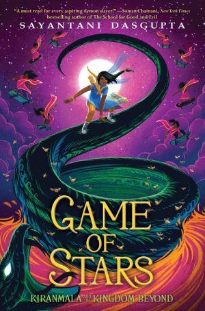 Book Game of Stars (Kiranmala and the Kingdom Beyond #2)