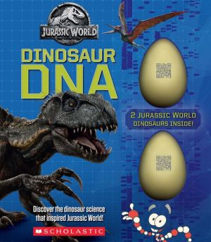Dinosaur DNA: A Nonfiction Companion to the Films