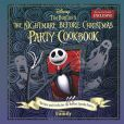 Book Cover Image. Title: Tim Burton's The Nightmare Before Christmas Party Cookbook:  Recipes and Crafts for the Perfect Spooky Party (B&N Exclusive), Author: Disney Press